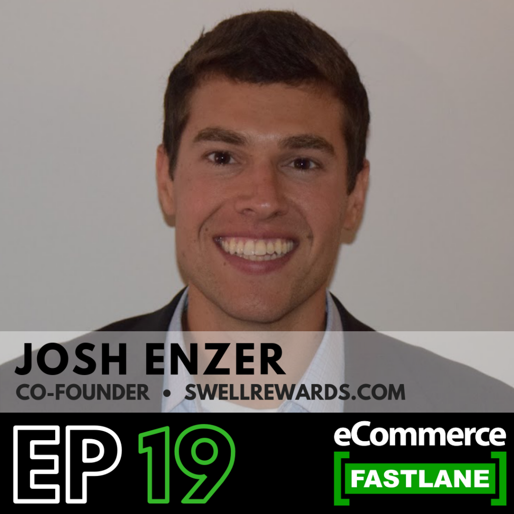 Episode 19: Learn How To Incentivize Your Customers To Drive More Revenue And Lifetime Loyalty