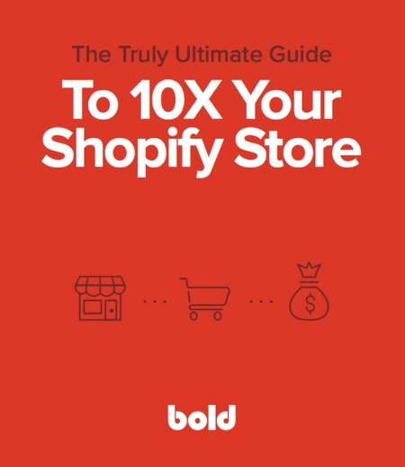 The Ultimate Guide to 10X Your Store
