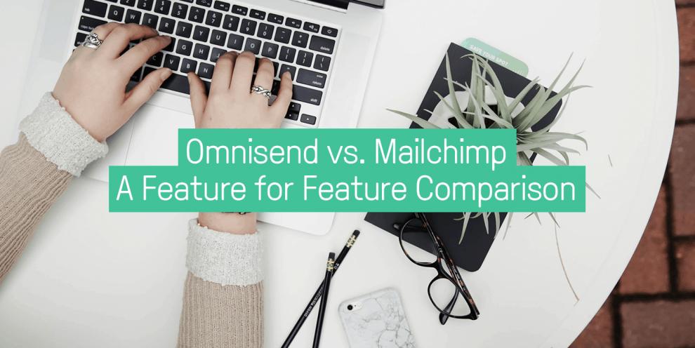 omnisend-vs.-mailchimp-a-feature-for-feature-comparison