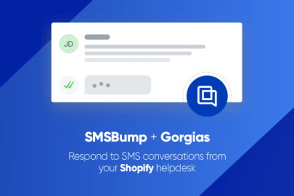 integrate-gorgias-and-smsbump-to-improve-customer-support-in-shopify
