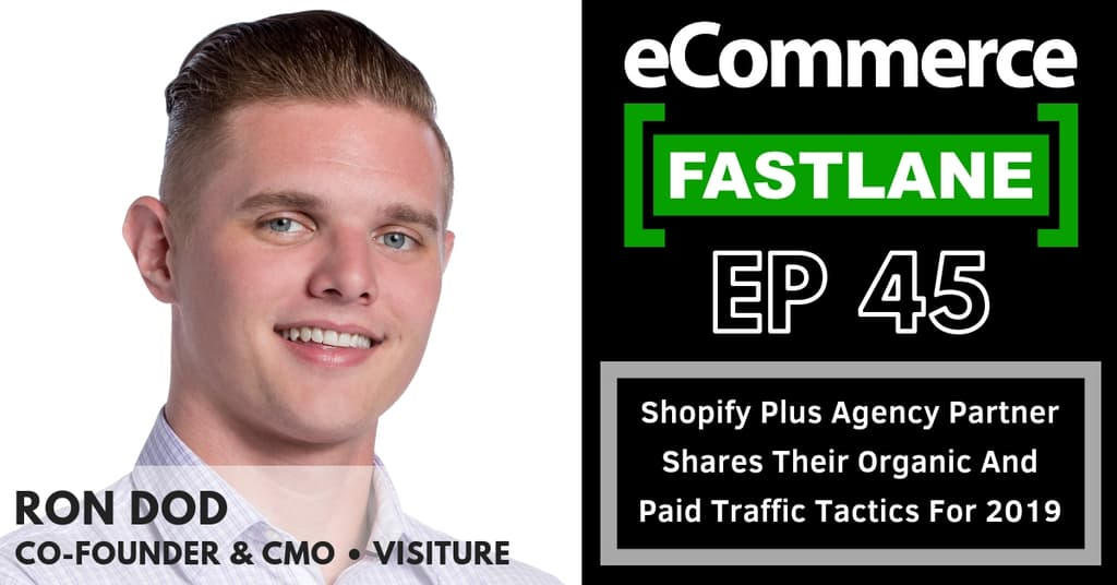 45: Shopify Plus Agency Partner Shares Their Organic And