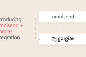 omnisend-and-gorgias-integration:-bringing-the-absolute-best-to-your-customers