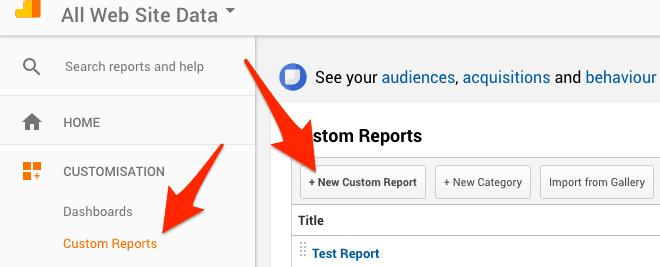 Create a custom report in Google Analytics