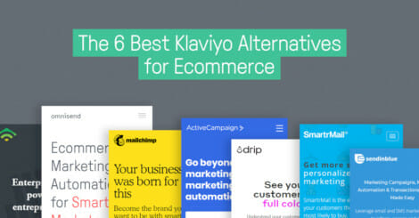 the-6-best-klaviyo-alternatives-for-ecommerce
