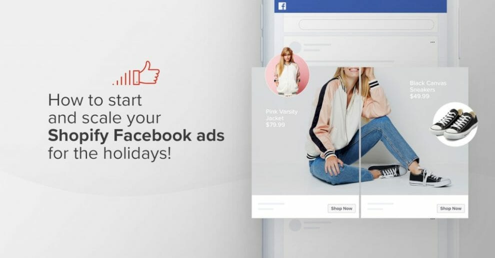 how-to-start-and-scale-your-shopify-facebook-ads-for-the-holidays!
