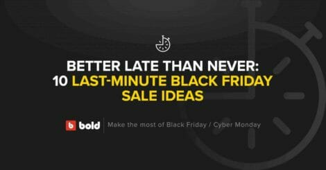 better-late-than-never:-10-last-minute-black-friday-sale-ideas