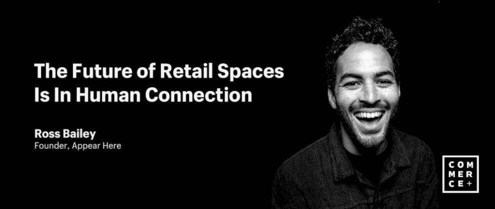 the-future-of-retail-spaces-is-in-human-connection