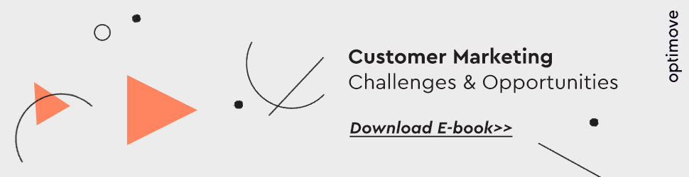 Customer marketing challenges and opportunities