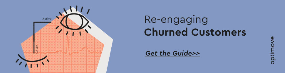 Guide to reengaging churned customers