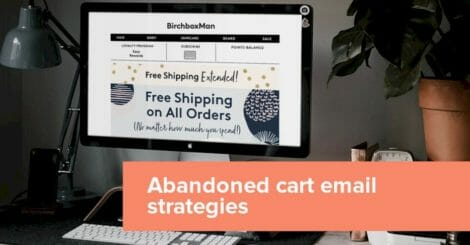 12-abandoned-cart-email-strategies-that-help-reconvert-sales