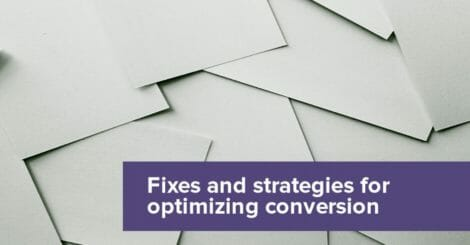 5-quick-fixes-and-2-long-term-strategies-to-improve-your-conversion-rates
