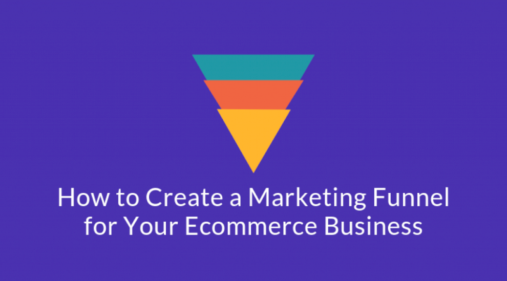 how-to-create-an-ecommerce-marketing-funnel-[template-included]