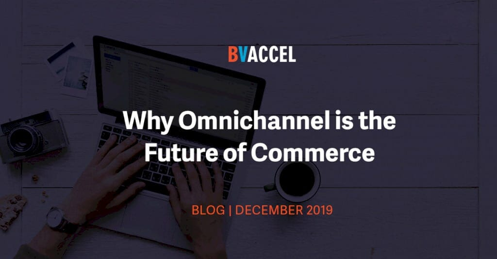 why-omnichannel-is-the-future-of-commerce