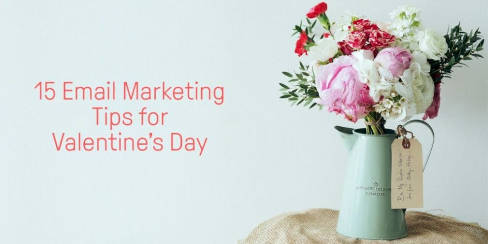 15-tips-for-valentine's-day-email-marketing
