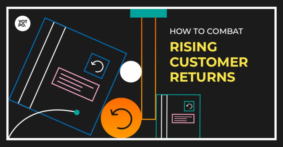 4-top-strategies-for-combating-customer-returns