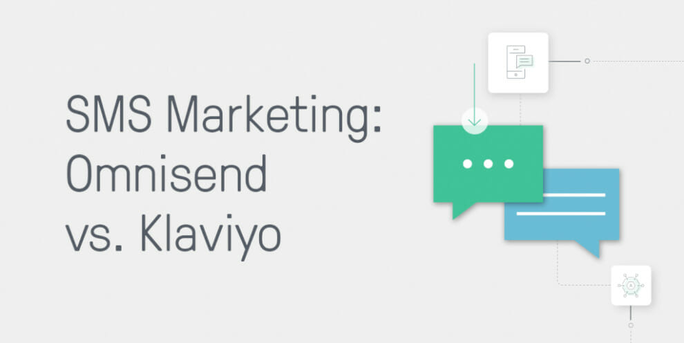 klaviyo-sms-marketing-vs.-omnisend-sms-marketing:-functionality-and-pricing-comparison-for-2020