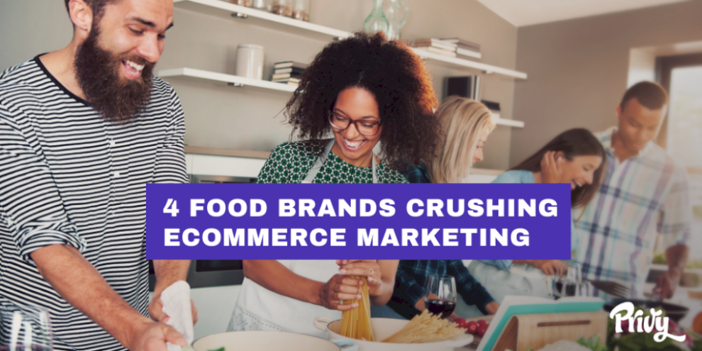 4-food-brands-crushing-ecommerce-marketing-&-what-you-can-learn-from-them