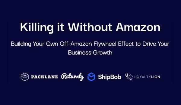 Webinar: Killing it Without Amazon