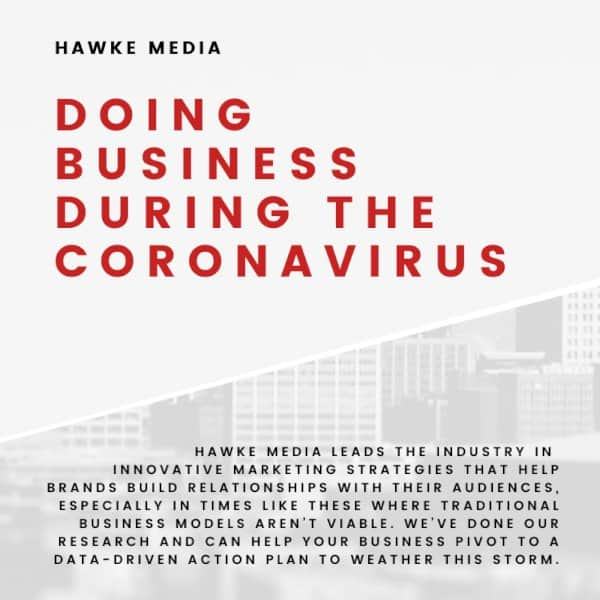 how-to-keep-growing-your-business-during-the-coronavirus-|-blog-|-hawke-media