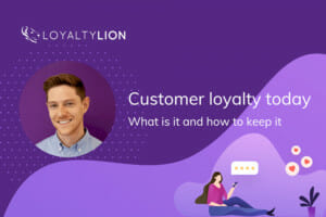 loyaltylion's-ceo-charlie-casey-on-customer-loyalty-today:-what-drives-it-and-how-to-keep-it