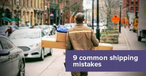 shipping-for-shopify-retailers:-9-common-shipping-mistakes-and-how-to-avoid-them
