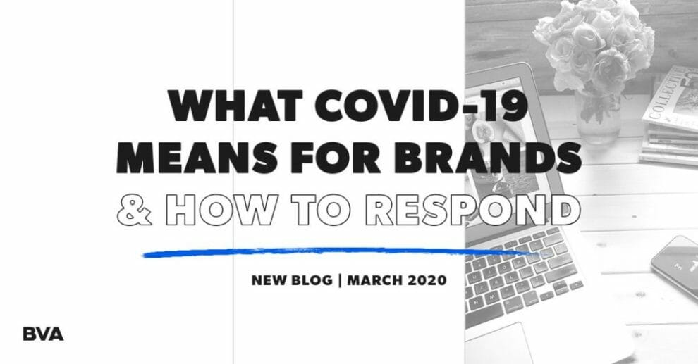 what-covid-19-means-for-brands-&-how-to-respond
