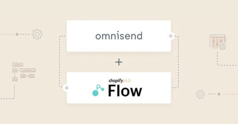 omnisend's-shopify-flow-connector:-unleash-more-of-your-omnichannel-marketing