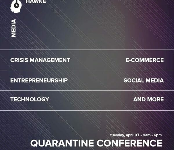 the-top-ten-reasons-why-you-should-not-miss-quarantine-conference-2020-on-april-7- -blog- -hawke-media