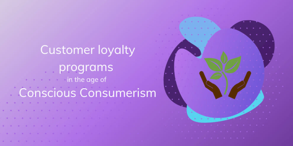 customer-loyalty-programs-in-the-age-of-conscious-consumerism
