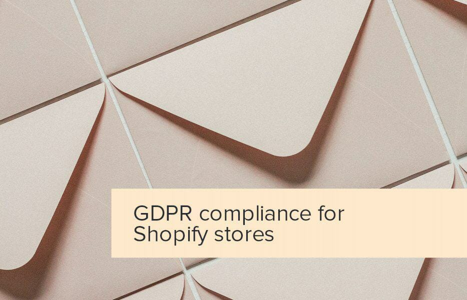 how-does-the-gdpr-affect-your-shopify-business?