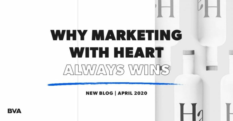 why-marketing-with-heart-always-wins