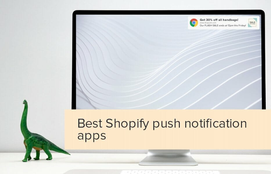 the-best-shopify-apps-for-push-notifications