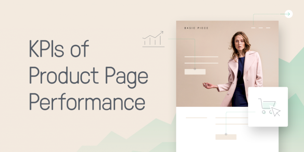 how-to-use-kpis-to-measure-and-improve-product-page-performance