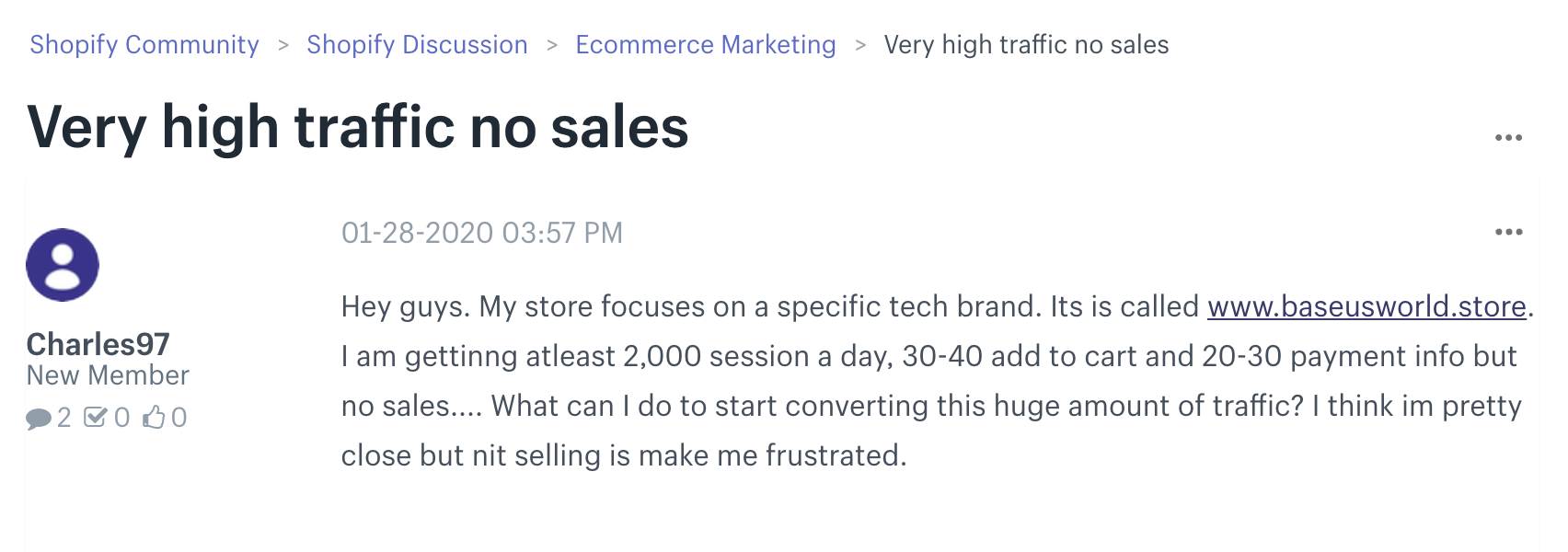 shopify community discussion about very high traffic but no sales