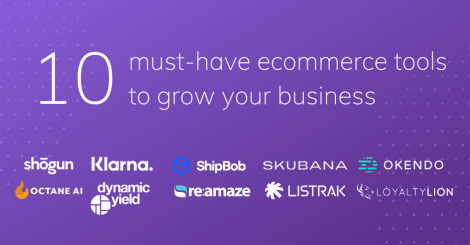 10-must-have-ecommerce-tools-to-grow-your-business