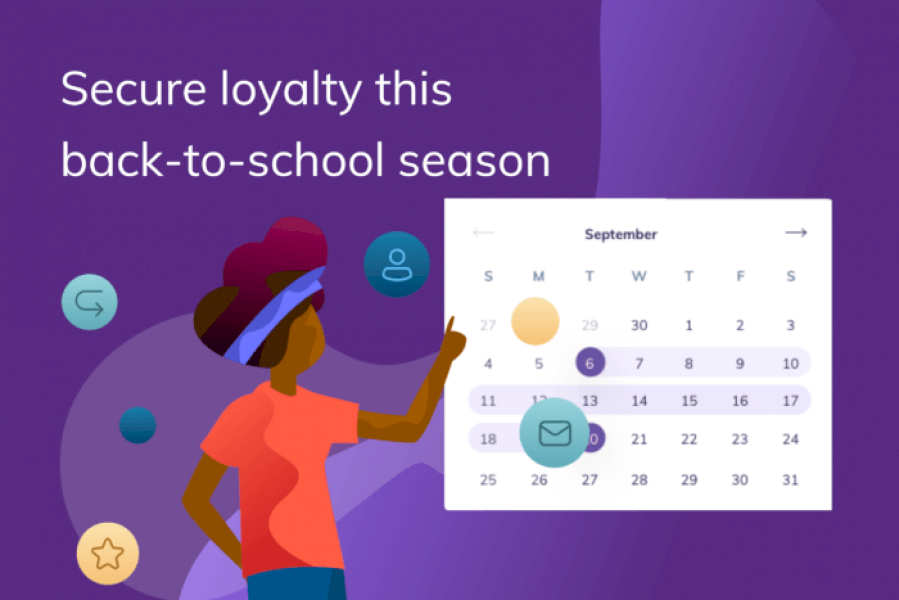secure-customer-loyalty-this-back-to-school-season