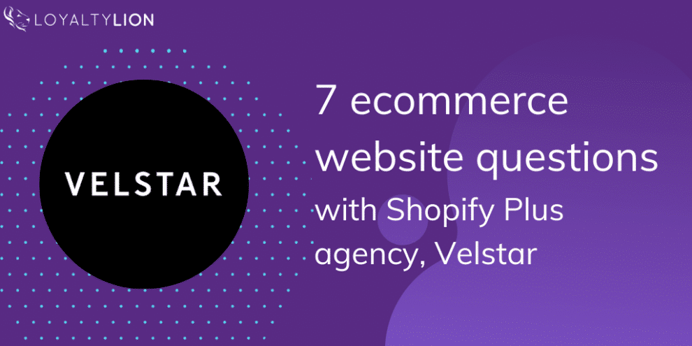 7-ecommerce-website-questions-with-shopify-plus-agency,-velstar
