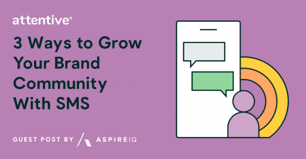 3-ways-to-grow-your-brand-community-with-sms