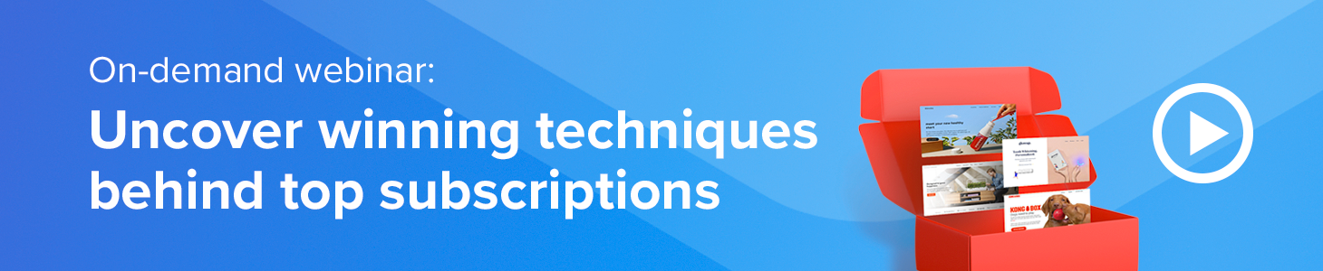 On-demand webinar: Uncover winning techniques behind top subscriptions