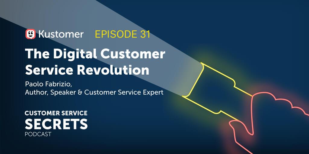 The Digital Customer Service Revolution With Paolo Fabrizio TW