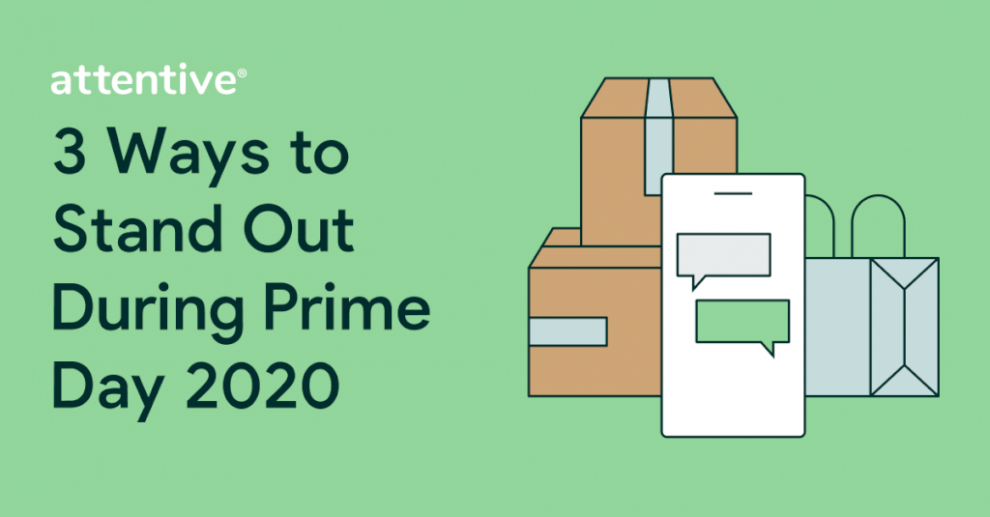 prime-day-2020:-3-ways-retail-&-e-commerce-marketers-can-stand-out-(&-drive-revenue)