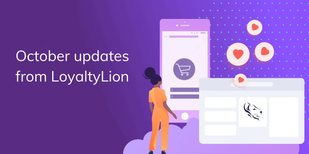 october-feature-updates-from-loyaltylion
