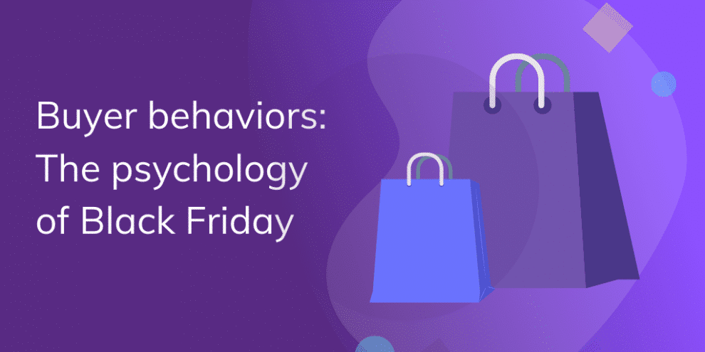 buyer-behaviors:-the-psychology-of-black-friday-and-the-customer-experience