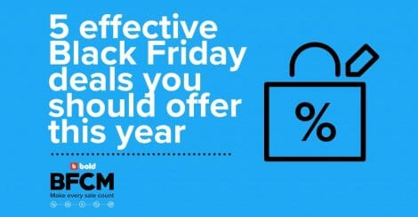 5-effective-black-friday-deals-you-should-offer-this-year