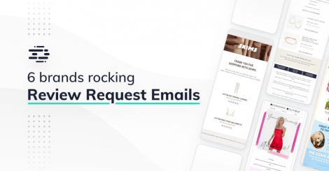 6-brands-that-are-rocking-review-request-emails