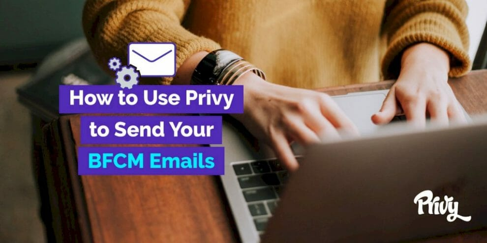 how-to-send-an-email-for-bfcm-with-privy-email