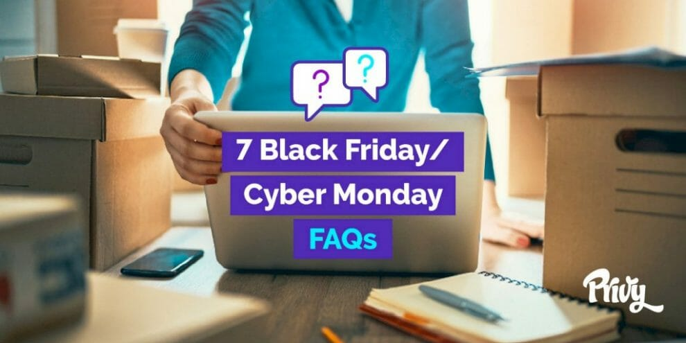 7-most-common-black-friday-cyber-monday-questions-from-shopify-merchants