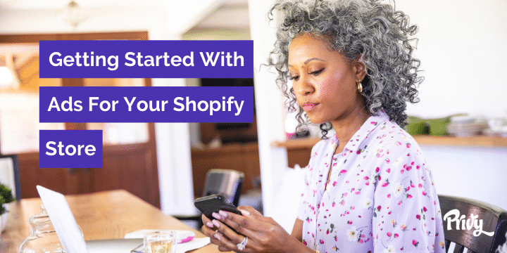 How to get started with ads for your Shopify store