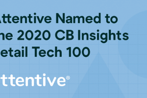 attentive-named-to-the-2020-cb-insights-retail-tech-100