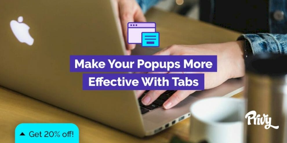 why-you-should-be-using-tabs-with-your-popups:-how-one-brand-got-an-extra-1k-subscribers-in-30-days